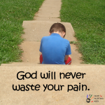 God-Will-Never-Waste-Your-Pain.png