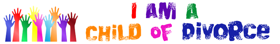 I Am A Child of Divorce - A Site for Children of Divorce
